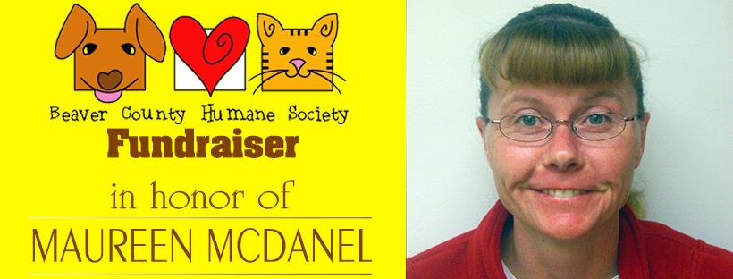 Beaver County Humane Society Fundraiser in Maureen McDanel's honor.